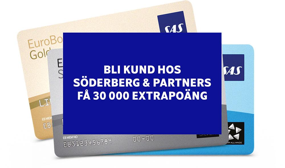 Bli kund hos Söderberg & Partners - Få 30 000 extrapoäng